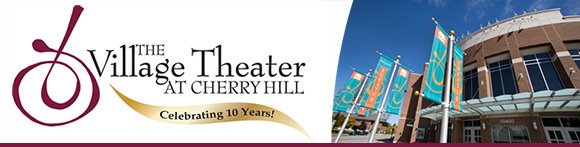 The Village Theater at Cherry Hill