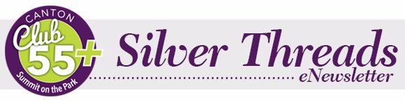 Canton Club 55+ Silver Threads eNewsletter