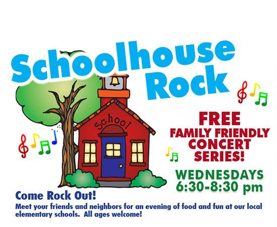 School House Rock Wednesdays | Free Family Friendly Concert Series | 6:30 -8:30 pm