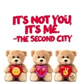 It's Not You, It's Me. The Second City