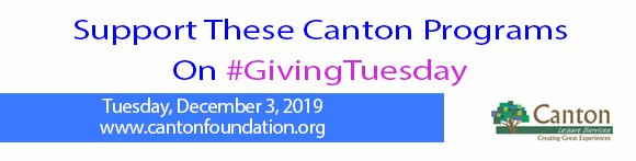 Support These Canton Programs on GIVING TUESDAY