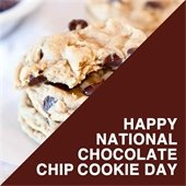 "Chocolate chip cookies that says ""Happy National Chocolate Chip Cookie Day""."