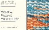 Wine & Weave Workshop