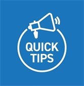Quick Tips