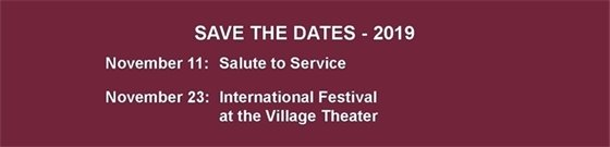 Save the Dates: November 11 is the Salute to Service and November 23 is the International Festival.